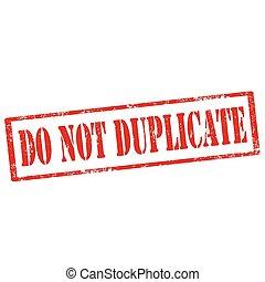 duplicate-stamp, no