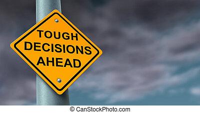 dur, décisions, difficile
