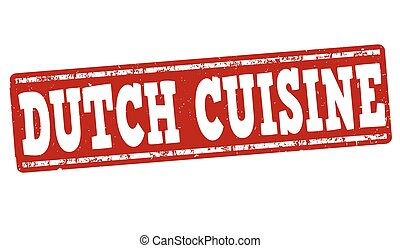 Dutch cuisine stamp - Dutch cuisine grunge rubber stamp on ...