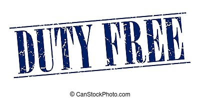 duty free blue grunge vintage stamp isolated on white background