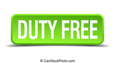 duty free green 3d realistic square isolated button
