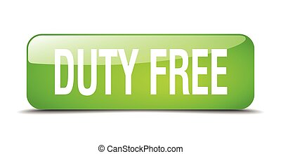 duty free green square 3d realistic isolated web button
