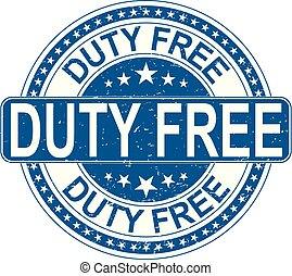 duty free rubber stamp internet sign on white background