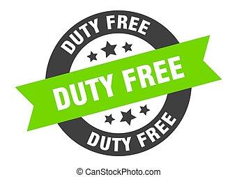 duty free sign. duty free black-green round ribbon sticker
