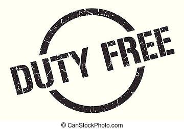 duty free stamp - duty free black round stamp