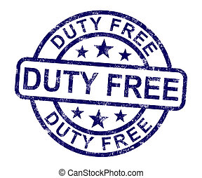 Duty Free Stamp Shows No Tax Shopping - Duty Free Stamp ...
