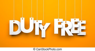 Duty Free. Text on the string. Conceptual image.