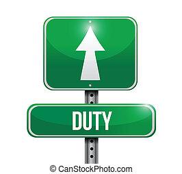 duty road sign illustration design over white