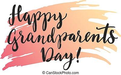dziadkowie, lettering., dzień, szczęśliwy