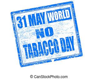 dzień, 31, tłoczyć, nie, może, świat, tytoń