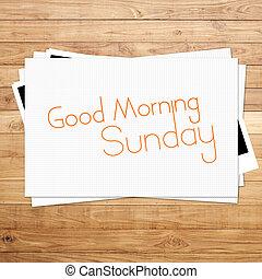 dzień dobry, niedziela, na, papier, i, brązowy, drewno,...
