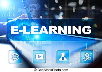 e-apprendre, sur, les, virtuel, screen., internet, education, concept