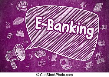 E-Banking - Doodle Illustration on Purple Chalkboard.