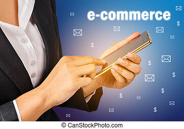 E commerce, Business woman using mobile smart phone. Business comcept.
