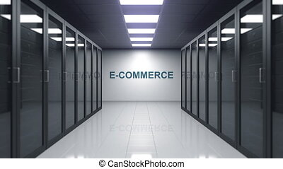 E-COMMERCE caption on the wall of a server room. Conceptual...