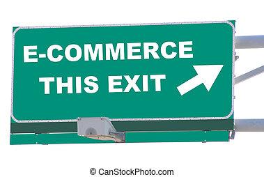 E-Commerce Exit - Exit sign concepts E-commerce this exit...