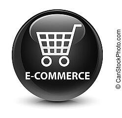 E-commerce glassy black round button