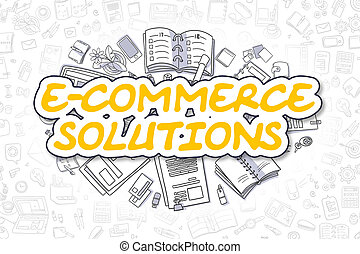 E-Commerce Solutions - Doodle Yellow Word. Business Concept.