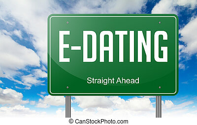 E-Dating on Highway Signpost. - Highway Signpost with E-...