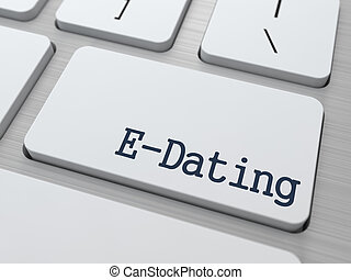 E-Dating on Keyboard Button. - E-Dating on White Keyboard ...