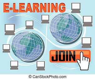E-learning banner with group of computers around the globe, button join, hand pointer,