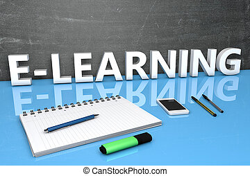 E-Learning - text concept with chalkboard, notebook, pens...