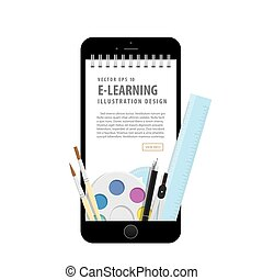 e-learning with mobile phone, learning through an online network. with supplies such as pens, book wire, compasses, palette, brush. meaning to learn a variety of subjects quick and easy illustration vector.