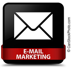 E-mail marketing black square button red ribbon in middle