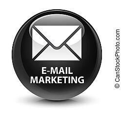 E-mail marketing glassy black round button