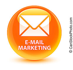 E-mail marketing glassy orange round button