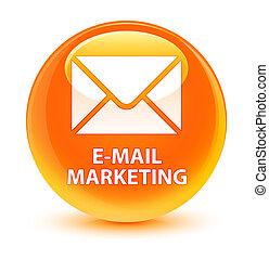 E-mail marketing glassy orange round button