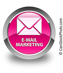 E-mail marketing glossy pink round button