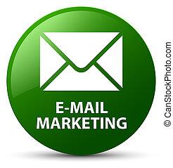 E-mail marketing green round button