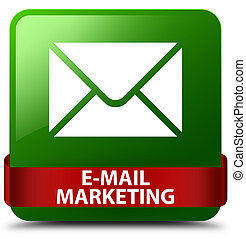E-mail marketing green square button red ribbon in middle