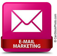 E-mail marketing pink square button red ribbon in middle