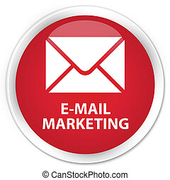 E-mail marketing premium red round button