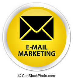 E-mail marketing premium yellow round button