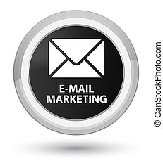 E-mail marketing prime black round button