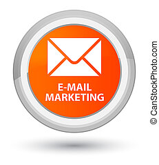 E-mail marketing prime orange round button