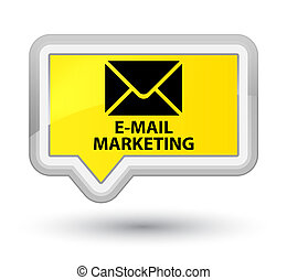 E-mail marketing prime yellow banner button