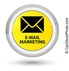 E-mail marketing prime yellow round button