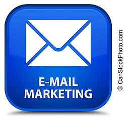 E-mail marketing special blue square button