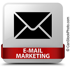 E-mail marketing white square button red ribbon in middle
