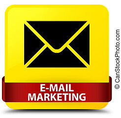 E-mail marketing yellow square button red ribbon in middle