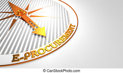 E-Procurement on White with Golden Compass. - E-Procurement...
