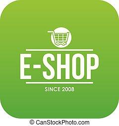 E shop icon green vector