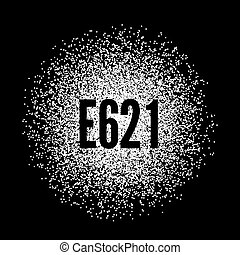 E621 Monosodium Glutamate white powder. illustration on...