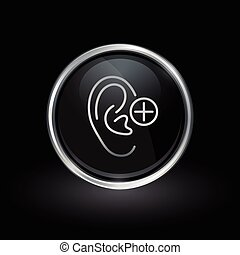 Hearing aid symbol with ear icon inside round chrome silver and black button emblem on black background. Vector illustration.