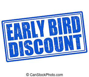 Early bird discount stamp - Early bird discount grunge ...