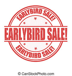 Early Bird Sale grunge rubber stamp on white, vector illustration